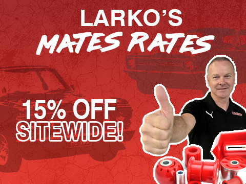 Larko's Mates Rates 15% off site wide